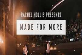 Rachel Hollis Pres: Made For More